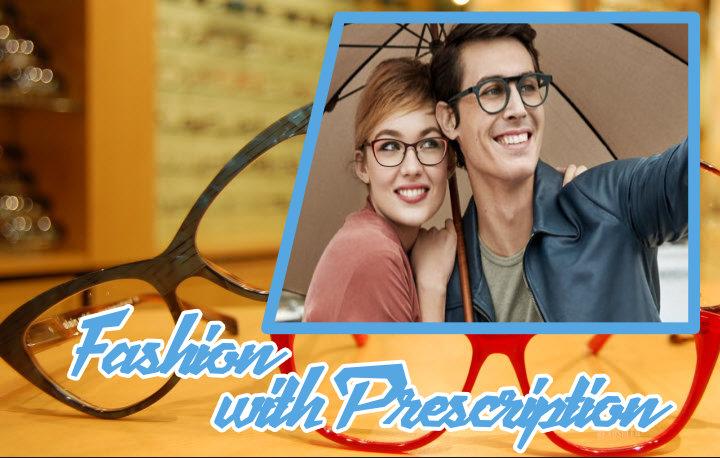 Fashion with Prescription Glasses